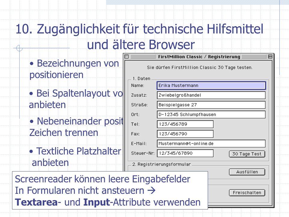 10. Zugänglichkeit für technische Hilfsmittel und ältere Browser Bezeichnungen von Formularen korrekt positionieren Bei Spaltenlayout von Texten linea