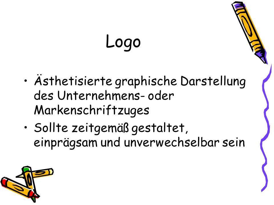Logo Ästhetisierte graphische Darstellung des Unternehmens- oder Markenschriftzuges Sollte zeitgemäß gestaltet, einprägsam und unverwechselbar sein