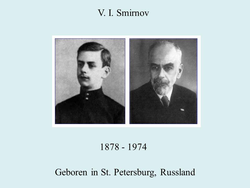 V. I. Smirnov 1878 - 1974 Geboren in St. Petersburg, Russland