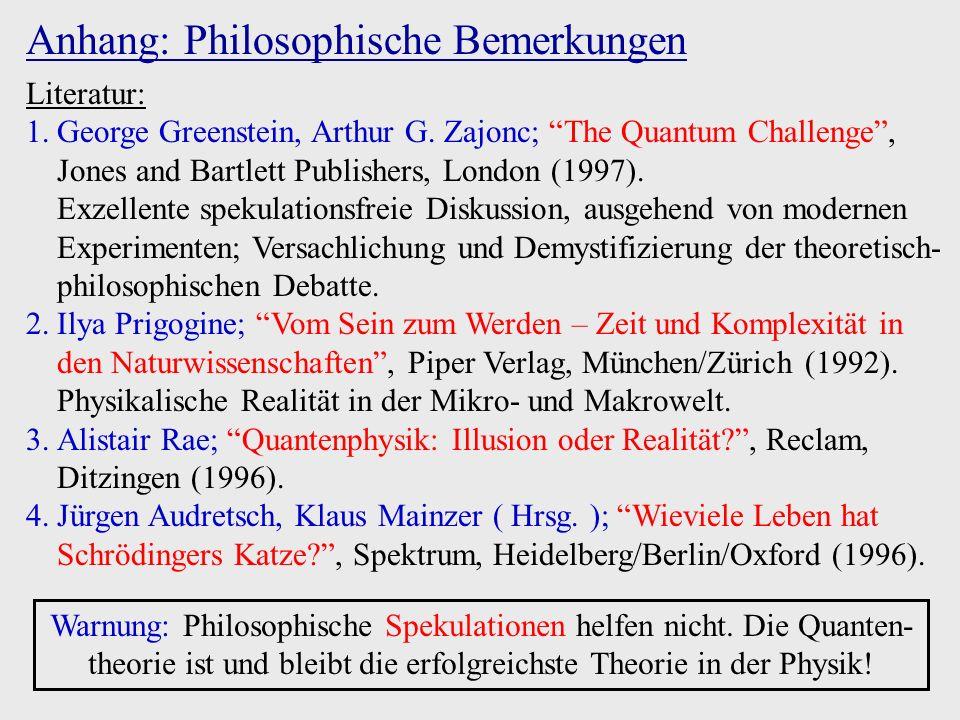 Poincarésche Wiederkehr: Mikroskopische Dynamik ( Schrödingergleichung...) invariant unter Zeitumkehr (Ausnahme: Verletzung der Zeitumkehr- und Materie-Antimaterie-Symmetrie in der schwachen Wechselwirkung).