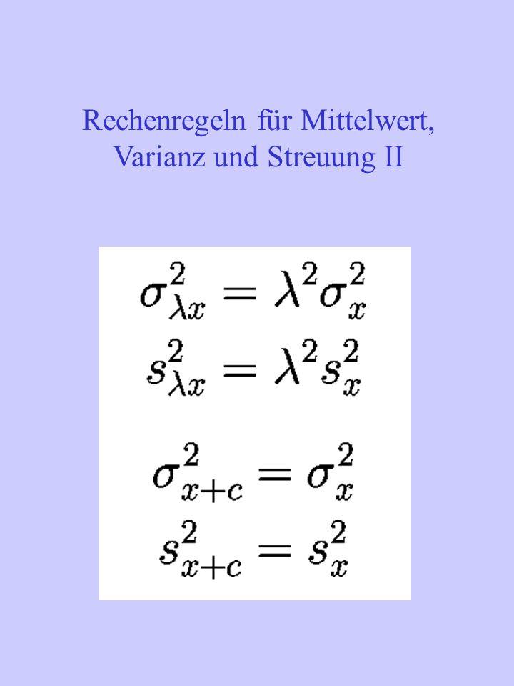 Rechenregeln für Mittelwert, Varianz und Streuung III