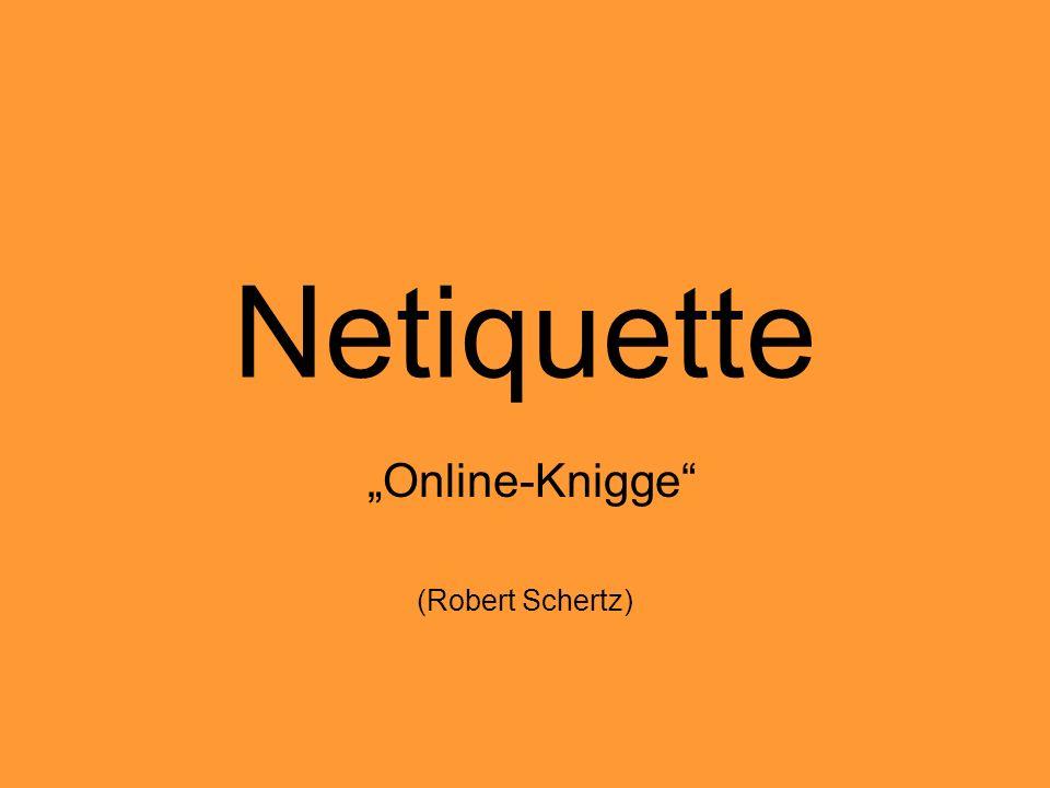 Netiquette Online-Knigge (Robert Schertz)