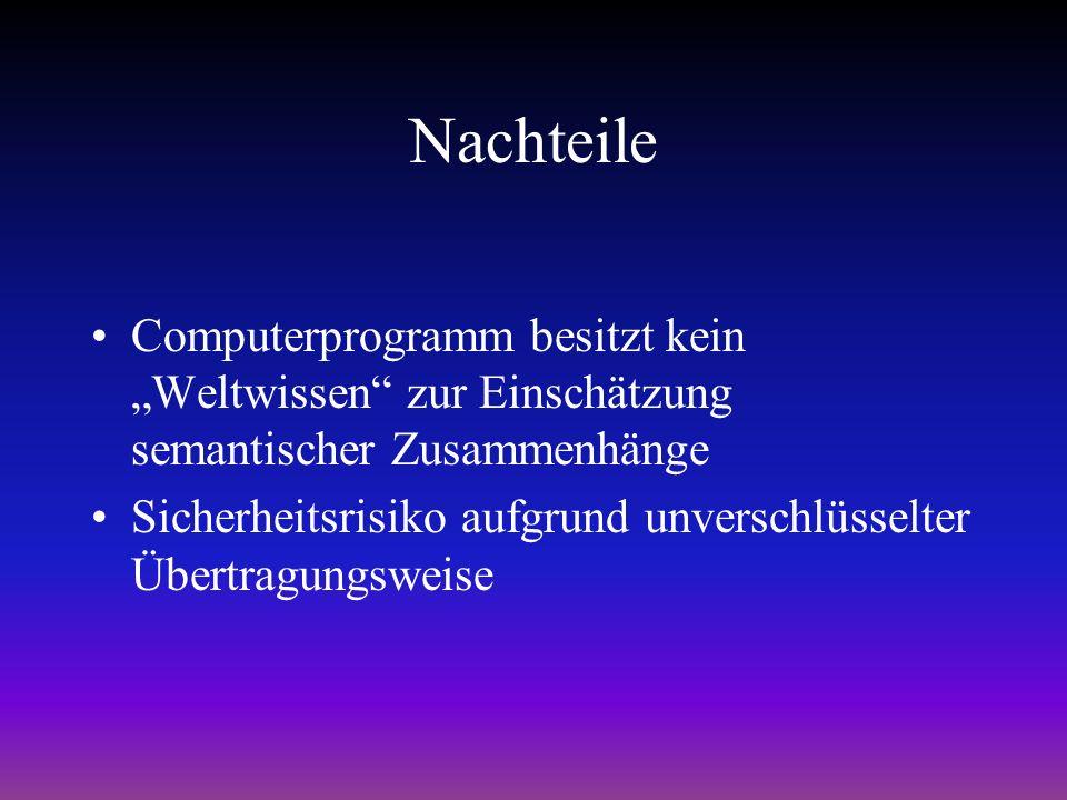 Automatische Volltextübersetzungen Nachteile Kein Lerneffekt Starre Übersetzungen, z.