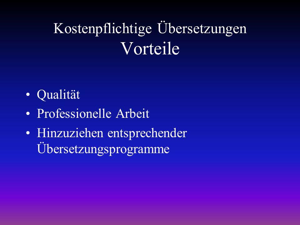 Kostenpflichtige Übersetzungen Text per E-Mail/Fax einschicken Übersetzung durch muttersprachliche, professionelle Dolmetscher Lieferung per E-Mail Preise nach Textlänge