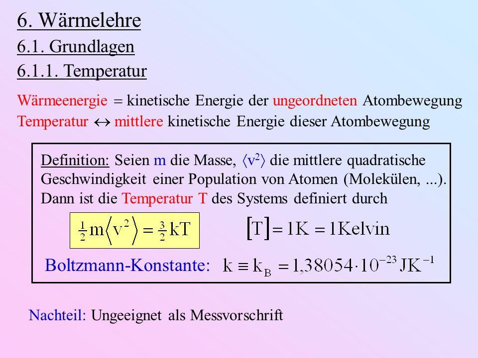 6.Wärmelehre 6.1. Grundlagen 6.1.1.