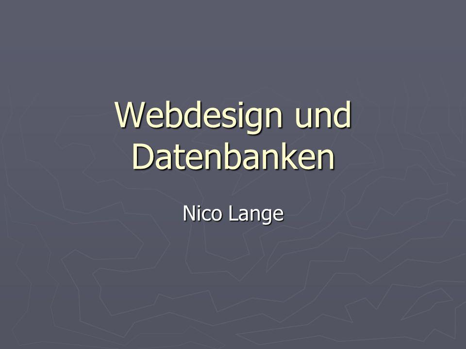 Webdesign und Datenbanken Nico Lange