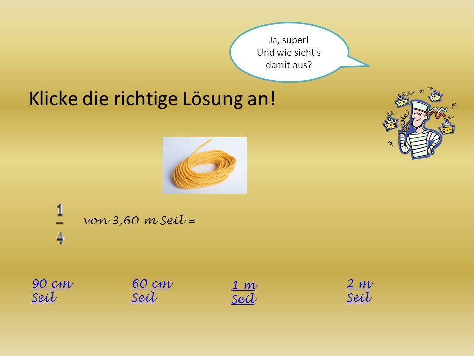 Klicke die richtige Lösung an! von 200 g Schokolade = 4 Stück Schokolade 100 g Schokolade 40g Schokolade 50g Schokolade
