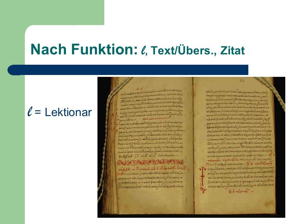 Nach Funktion: l, Text/Übers., Zitat l = Lektionar
