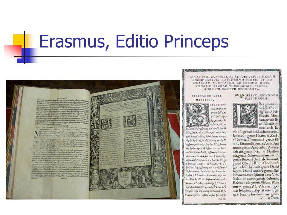 Erasmus, Editio Princeps