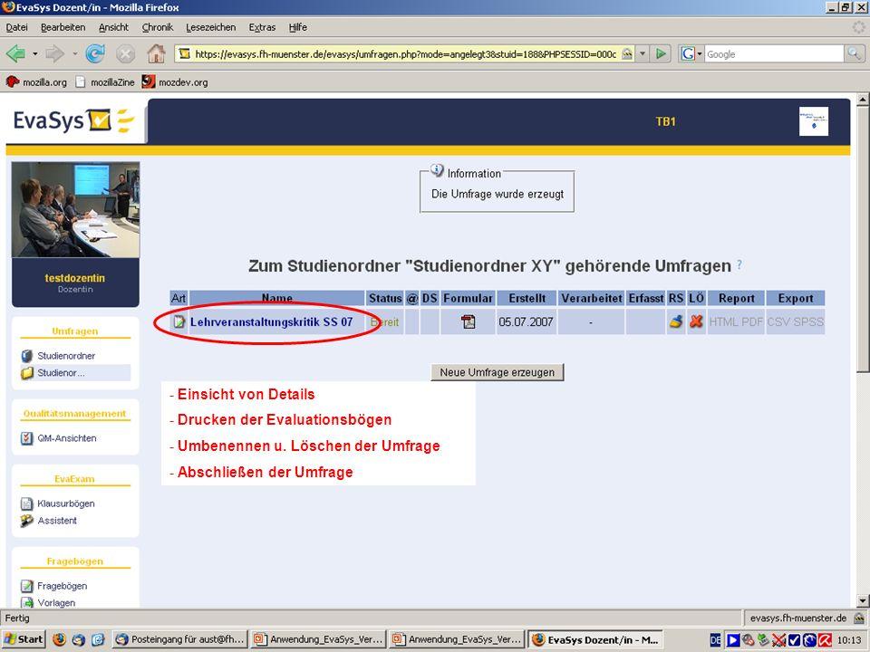 29 - Einsicht von Details - Drucken der Evaluationsbögen - Umbenennen u. Löschen der Umfrage - Abschließen der Umfrage