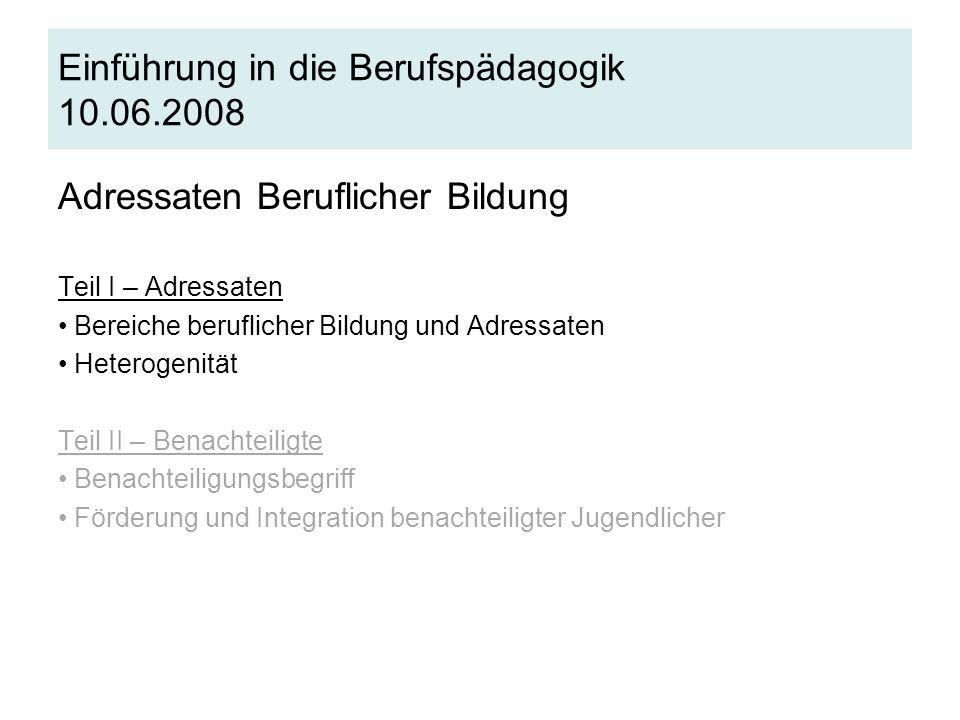 Quelle: Biermann, Horst (2008), Pädagogik der beruflichen Rehabilitation, S.99