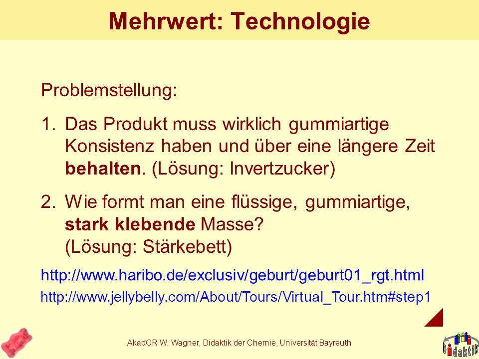 AkadOR W. Wagner, Didaktik der Chemie, Universität Bayreuth Essen im Chemiesaal...... mit Vergnügen!