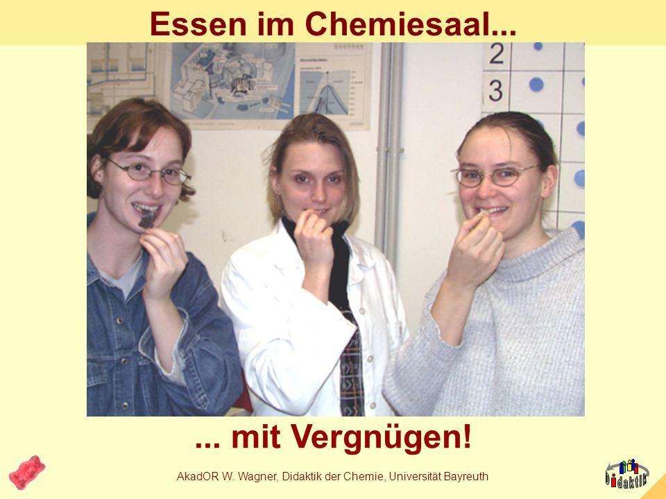 AkadOR W. Wagner, Didaktik der Chemie, Universität Bayreuth Ein Rezept in der Chemie Zutaten für 500g Fruchtgummi Himbeere: Invertzucker Zucker Gelati