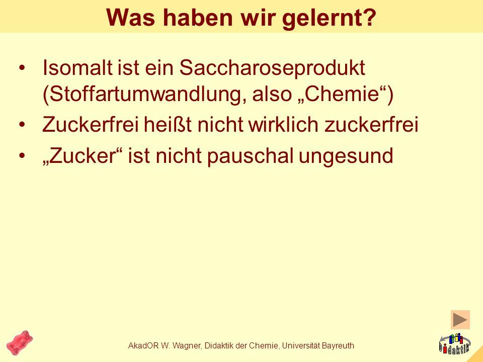 AkadOR W. Wagner, Didaktik der Chemie, Universität Bayreuth Oder so: Demonstration 3