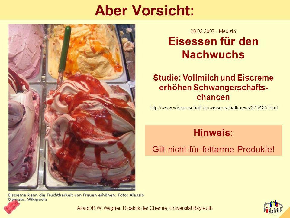 AkadOR W. Wagner, Didaktik der Chemie, Universität Bayreuth Hauswirtschafts- und Chemielehrer im Tandem