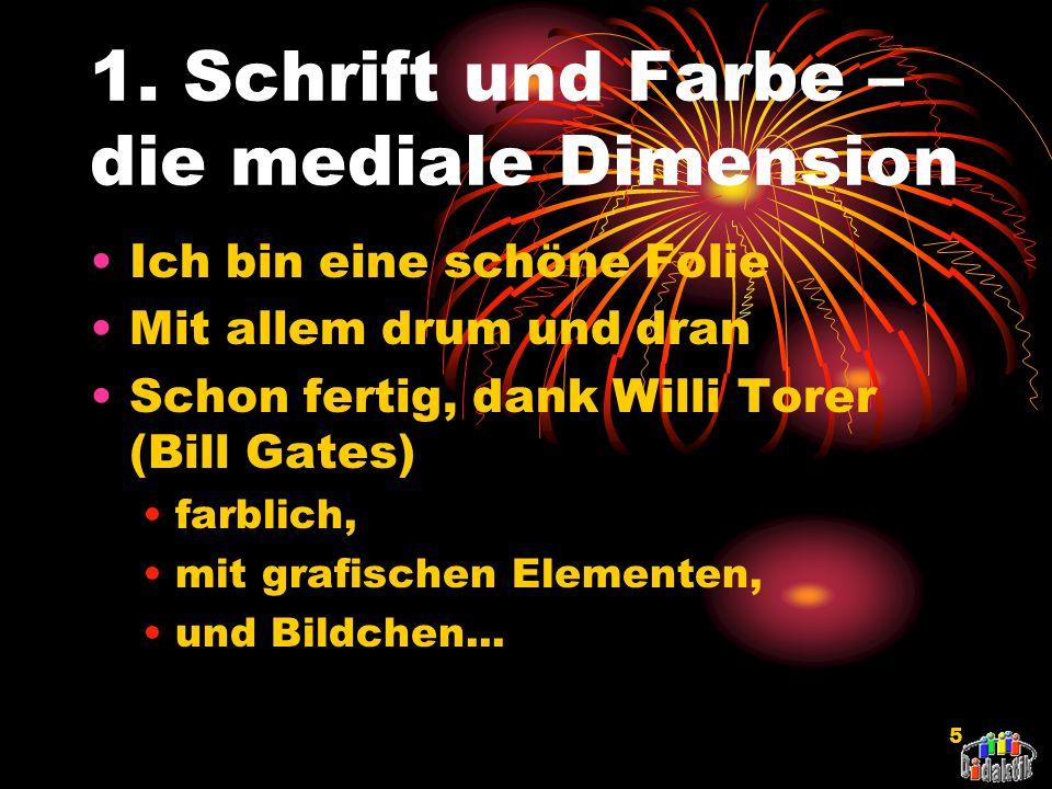AkadDir W. Wagner, Didaktik der Chemie, Universität Bayreuth Ziele und Gliederung 1.Einfluss von Schrift und Farbe 2.Beziehung von Form und Inhalt