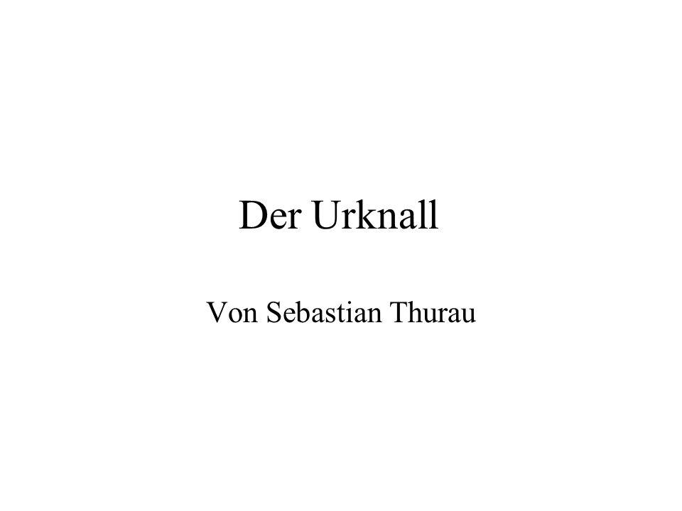 Der Urknall Von Sebastian Thurau
