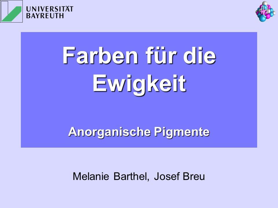 Farben für die Ewigkeit Anorganische Pigmente Melanie Barthel, Josef Breu