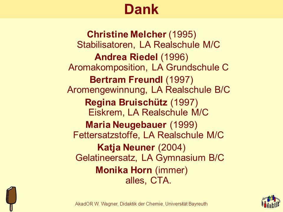 AkadOR W. Wagner, Didaktik der Chemie, Universität Bayreuth Zusammenfassung Lebensmittelthemen lassen sich realisieren auf allen Altersstufen des Chem