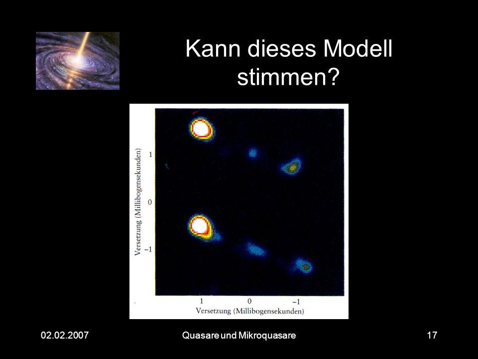 Quasare und Mikroquasare02.02.200717 Kann dieses Modell stimmen?