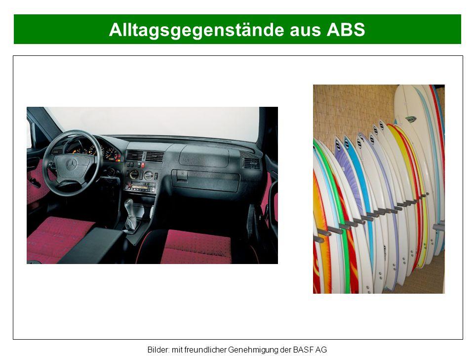 Alltagsgegenstände aus ABS Bilder: mit freundlicher Genehmigung der BASF AG