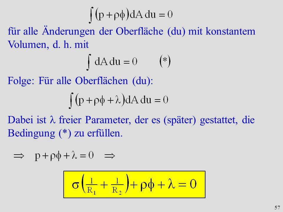 57 für alle Änderungen der Oberfläche (du) mit konstantem Volumen, d.