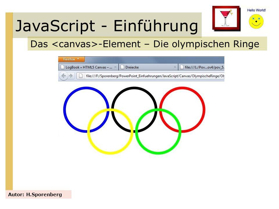JavaScript - Einführung Das -Element – Die olympischen Ringe Autor: H.Sporenberg