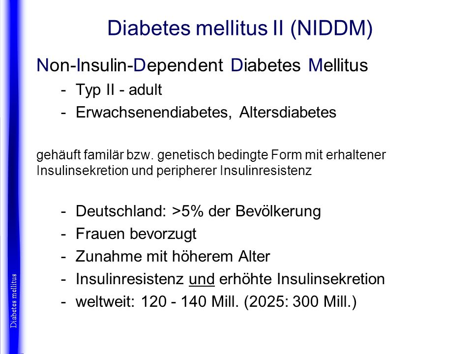 Diabetes mellitus II (Pathogenese) Diabetes mellitus