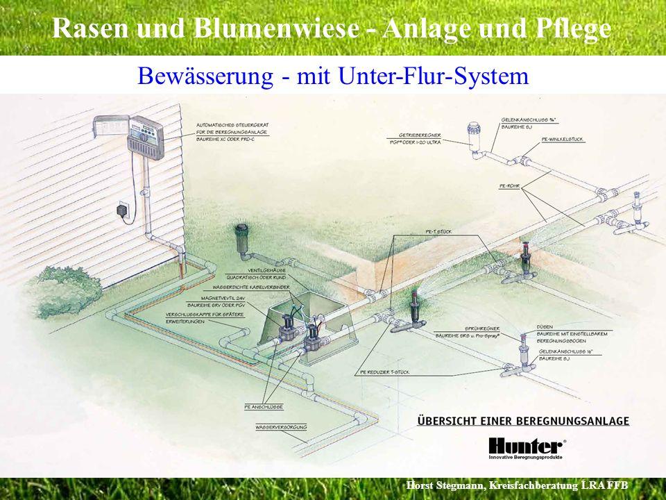 Horst Stegmann, Kreisfachberatung LRA FFB Rasen und Blumenwiese - Anlage und Pflege Bewässerung - mit Unter-Flur-System Vollautomatische Unter-Flur-Be