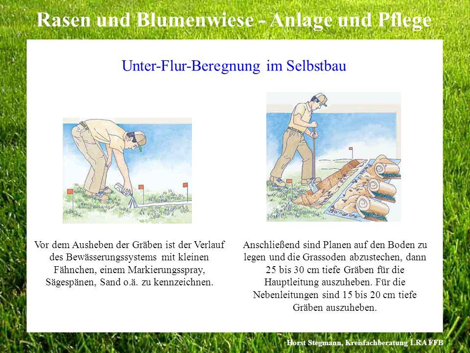 Horst Stegmann, Kreisfachberatung LRA FFB Rasen und Blumenwiese - Anlage und Pflege Vor dem Ausheben der Gräben ist der Verlauf des Bewässerungssystem