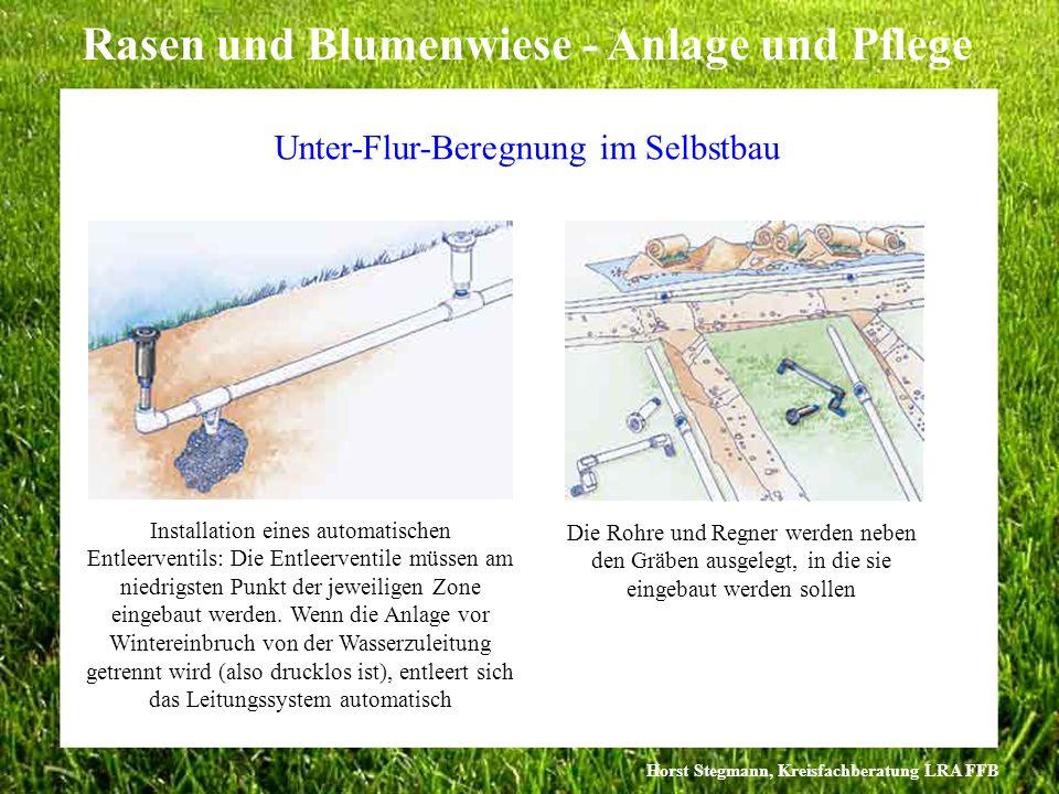 Horst Stegmann, Kreisfachberatung LRA FFB Rasen und Blumenwiese - Anlage und Pflege Installation eines automatischen Entleerventils: Die Entleerventil