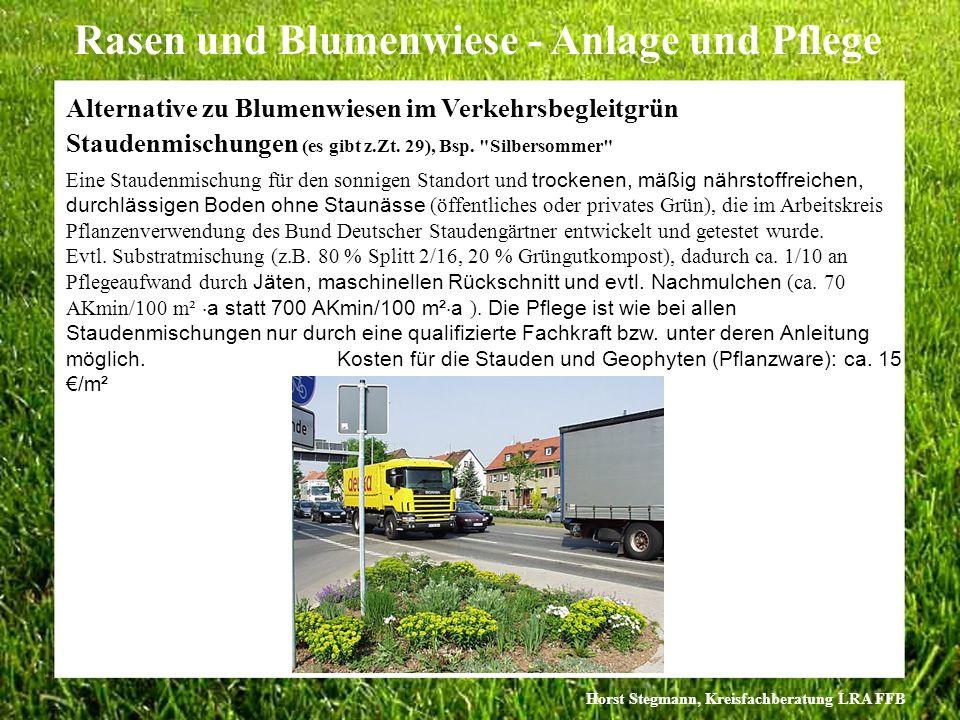 Horst Stegmann, Kreisfachberatung LRA FFB Rasen und Blumenwiese - Anlage und Pflege Staudenmischungen (es gibt z.Zt. 29), Bsp.