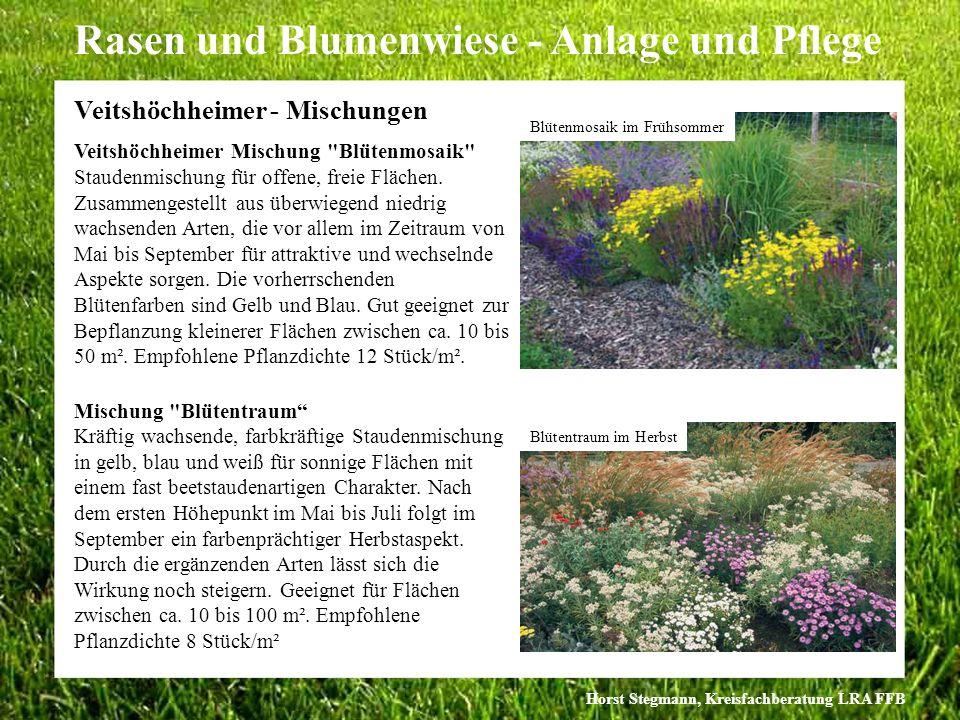 Horst Stegmann, Kreisfachberatung LRA FFB Rasen und Blumenwiese - Anlage und Pflege Veitshöchheimer - Mischungen Veitshöchheimer Mischung