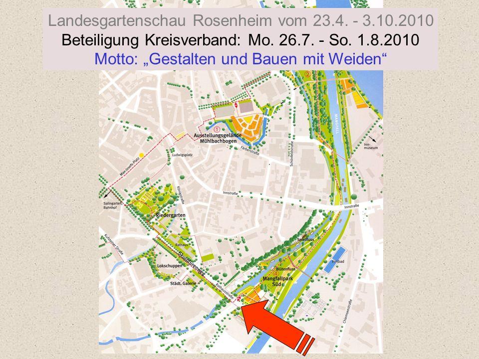 Landesgartenschau Rosenheim vom 23.4. - 3.10.2010 Beteiligung Kreisverband: Mo.