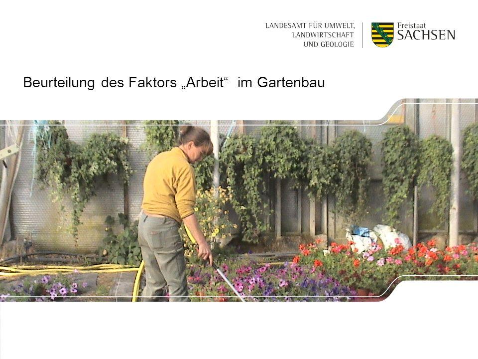 Beurteilung des Faktors Arbeit im Gartenbau