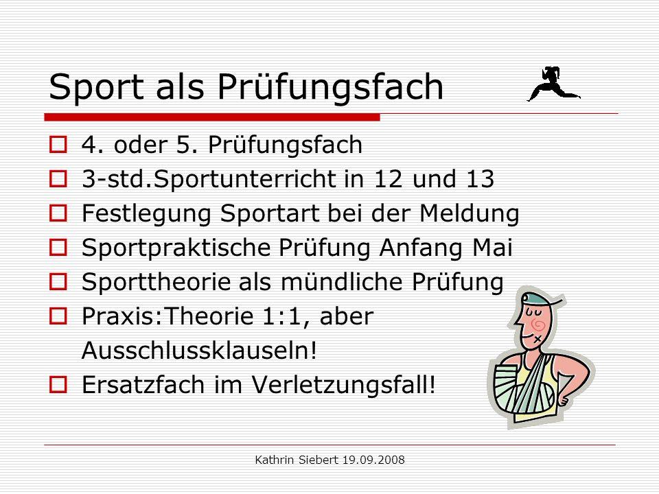 Kathrin Siebert 19.09.2008 Wahl der Prüfungsfächer Abiturprüfung 1.PF LK 2.PF LK 3.PF GK 4.PF GK 5.PF GK ENFRDEGEMA .