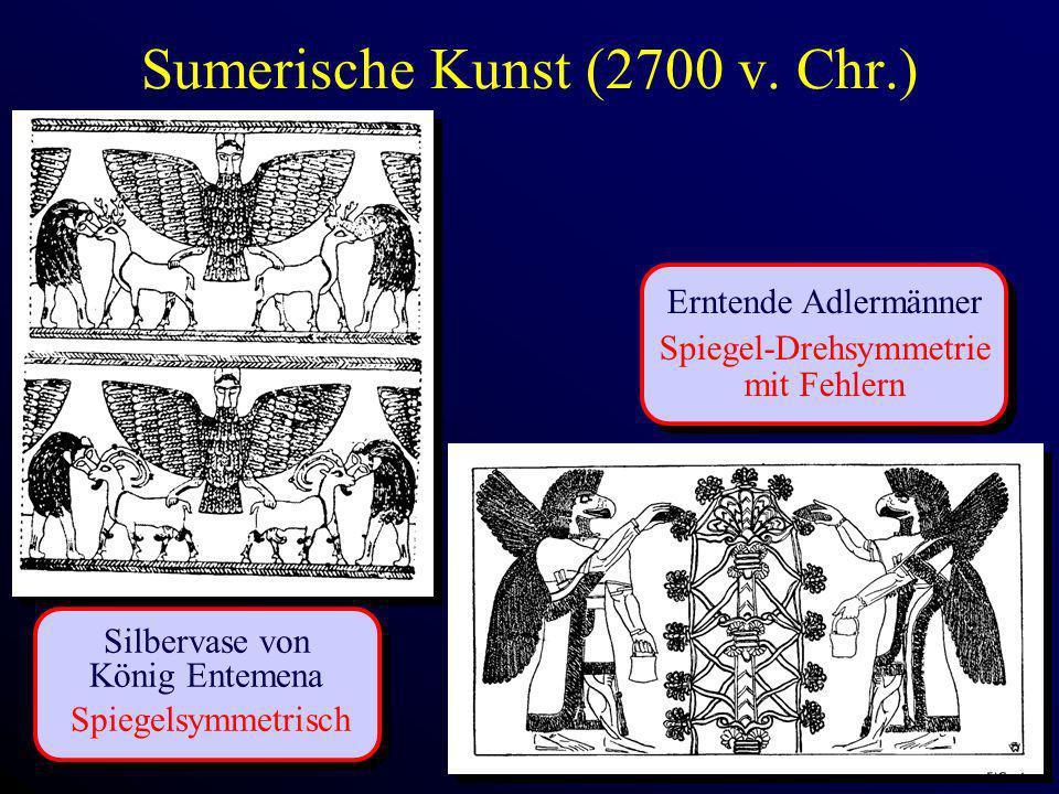 Sumerische Kunst (2700 v. Chr.) Silbervase von König Entemena Spiegelsymmetrisch Erntende Adlermänner Spiegel-Drehsymmetrie mit Fehlern