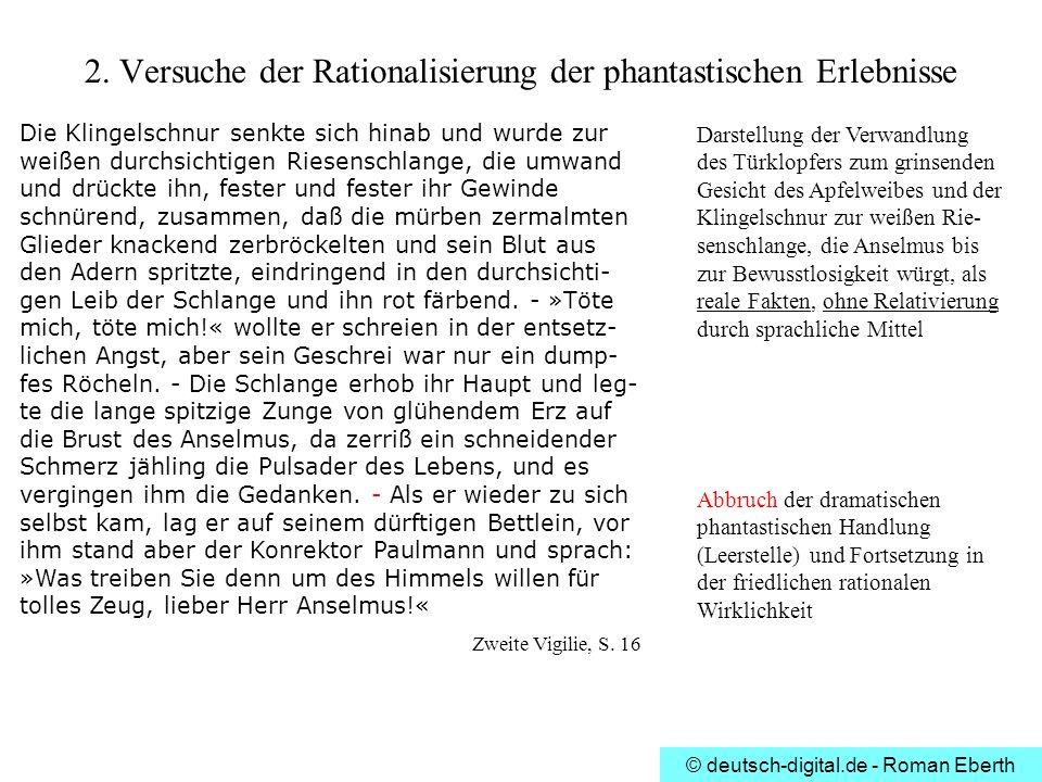 © deutsch-digital.de - Roman Eberth Die Klingelschnur senkte sich hinab und wurde zur weißen durchsichtigen Riesenschlange, die umwand und drückte ihn