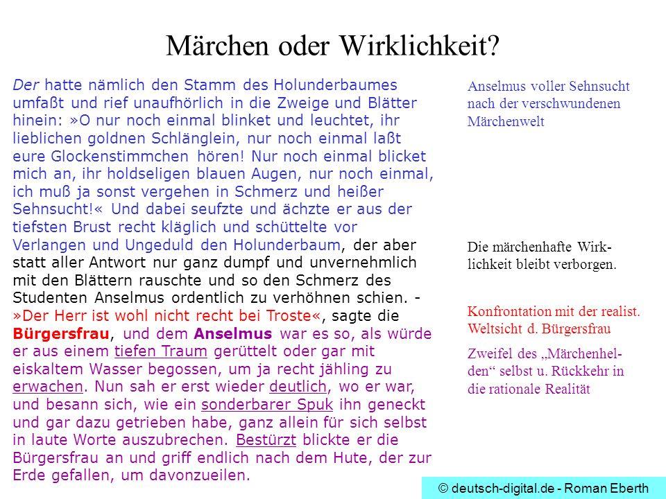 © deutsch-digital.de - Roman Eberth Märchen oder Wirklichkeit? Der hatte nämlich den Stamm des Holunderbaumes umfaßt und rief unaufhörlich in die Zwei