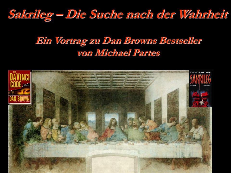 Sakrileg – Die Suche nach der Wahrheit Ein Vortrag zu Dan Browns Bestseller von Michael Partes