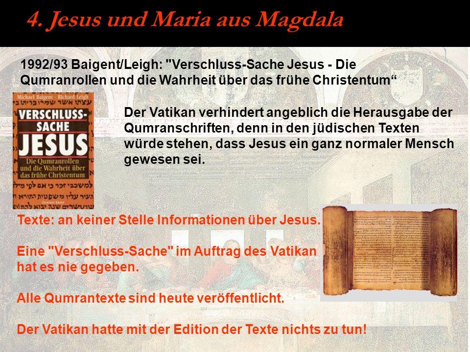4. Jesus und Maria aus Magdala 1992/93 Baigent/Leigh: