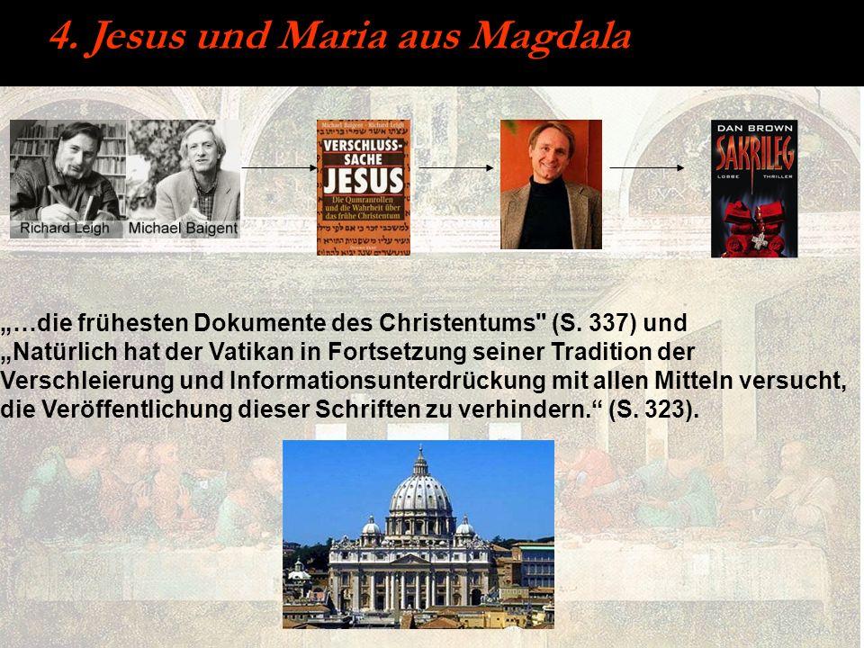 4. Jesus und Maria aus Magdala …die frühesten Dokumente des Christentums
