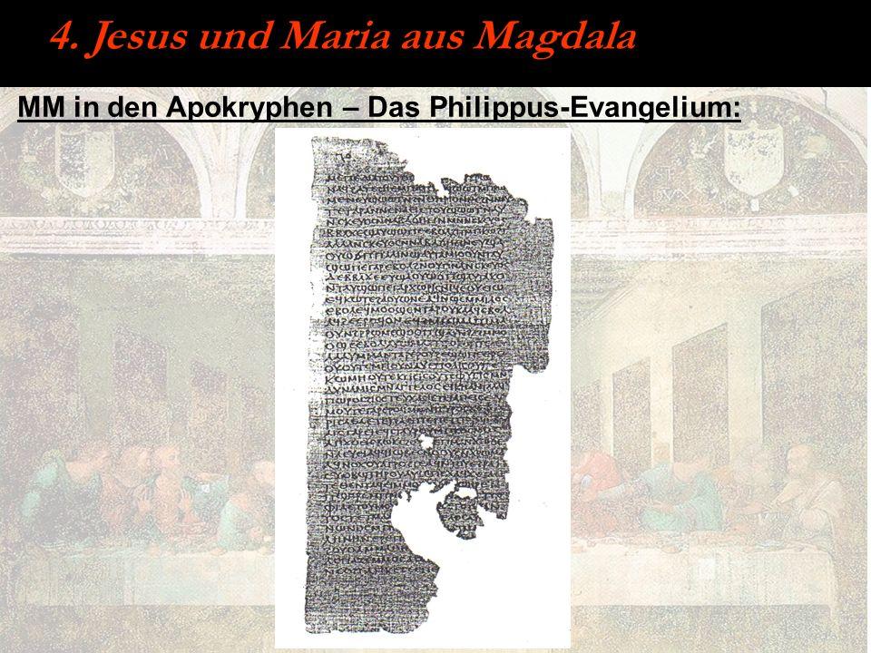 MM in den Apokryphen – Das Philippus-Evangelium: 4. Jesus und Maria aus Magdala