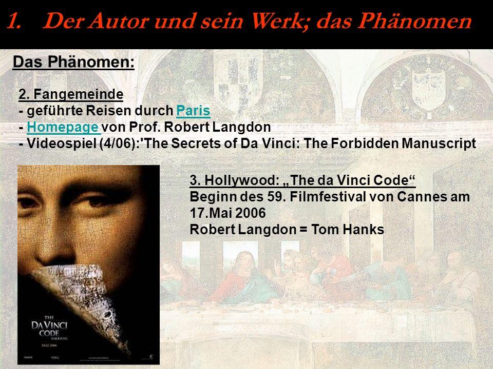 Das Phänomen: 2. Fangemeinde - geführte Reisen durch ParisParis - Homepage von Prof. Robert LangdonHomepage - Videospiel (4/06):'The Secrets of Da Vin