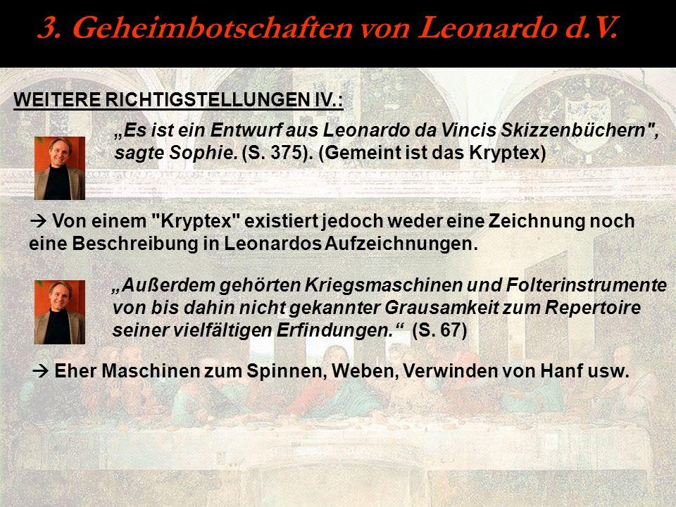 3. Geheimbotschaften von Leonardo d.V. WEITERE RICHTIGSTELLUNGEN IV.: Es ist ein Entwurf aus Leonardo da Vincis Skizzenbüchern