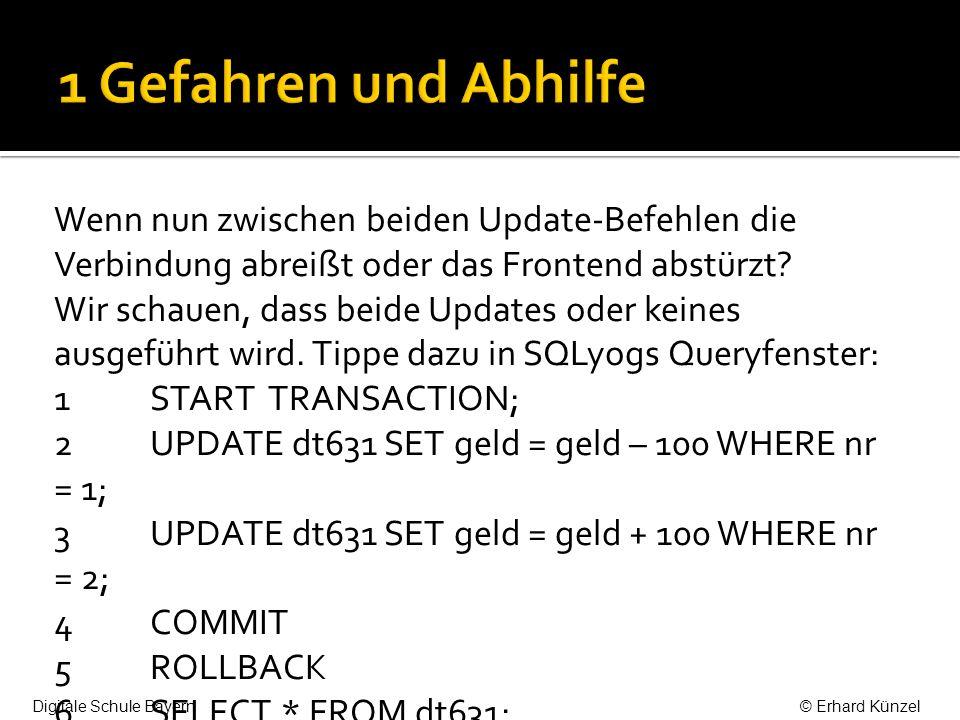 Wenn nun zwischen beiden Update-Befehlen die Verbindung abreißt oder das Frontend abstürzt? Wir schauen, dass beide Updates oder keines ausgeführt wir