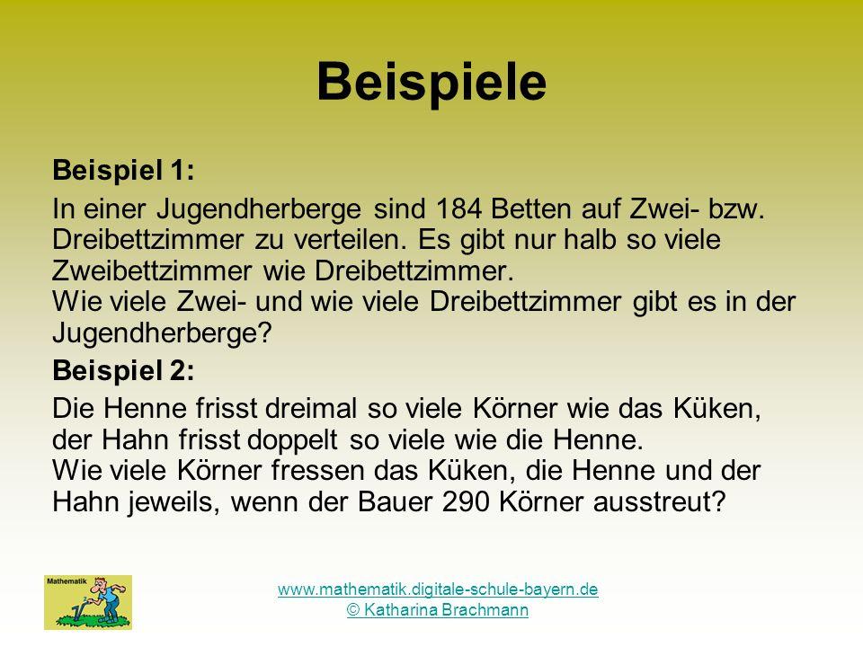 www.mathematik.digitale-schule-bayern.de © Katharina Brachmann Beispiele - Fortsetzung Beispiel 3: Hans beobachtet in einem Obstgeschäft, wie ein Kunde 3 kg Äpfel und 1 kg Birnen kauft und dafür 7,20 bezahlt.