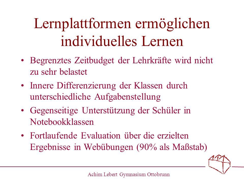 Achim Lebert Gymnasium Ottobrunn Lernplattformen ermöglichen individuelles Lernen Begrenztes Zeitbudget der Lehrkräfte wird nicht zu sehr belastet Inn