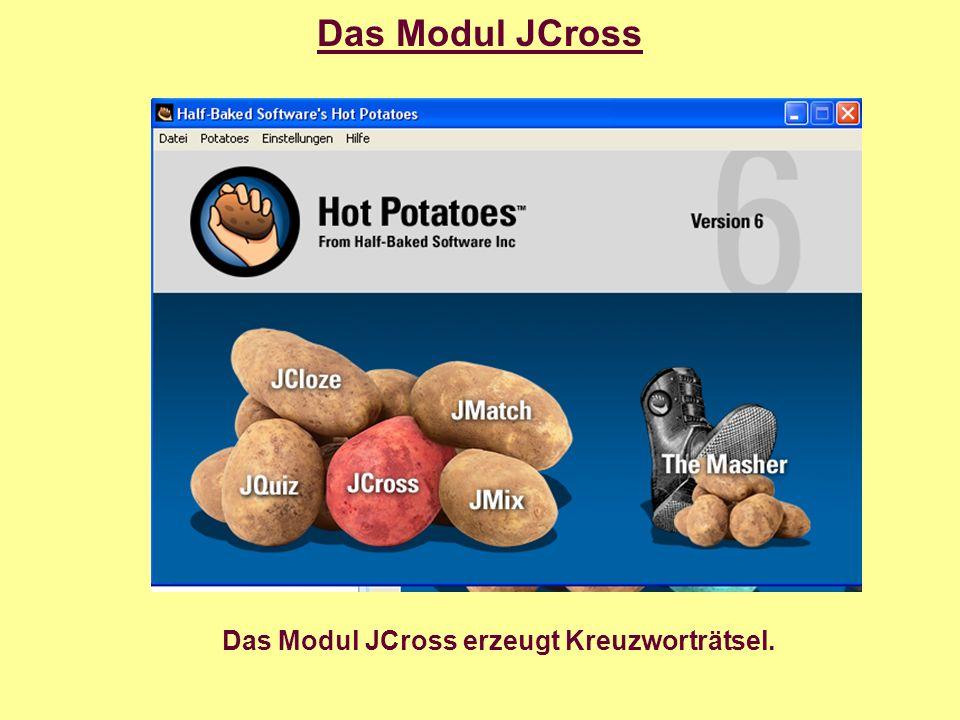 Das Modul JCross Das Modul JCross erzeugt Kreuzworträtsel.