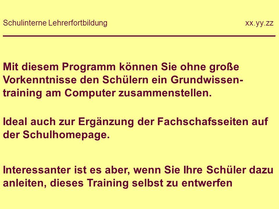 Mit diesem Programm können Sie ohne große Vorkenntnisse den Schülern ein Grundwissen- training am Computer zusammenstellen.